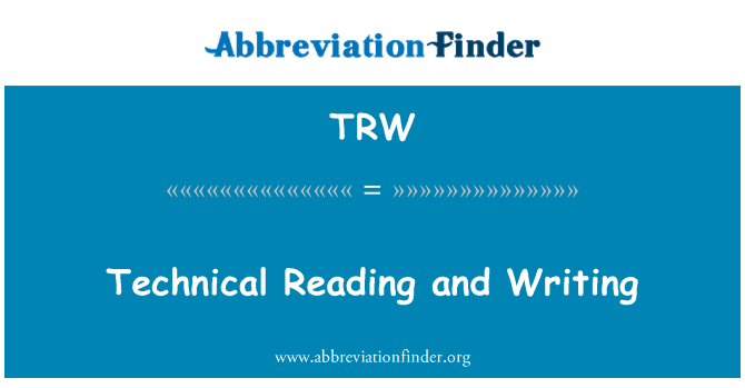 TRW: Technical Reading and Writing