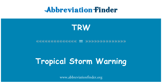 TRW: Tropical Storm Warning