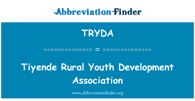 TRYDA: Tiyende Rural Youth Development Association