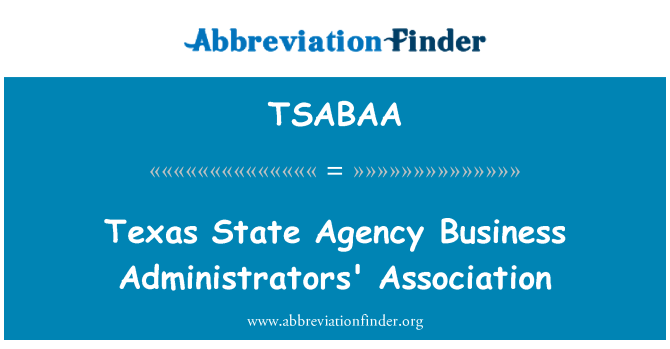 TSABAA: Texas State Agency Business Administrators' Association