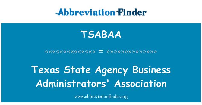 TSABAA: Associació l'Agència Estatal de Texas negoci administradors de l'