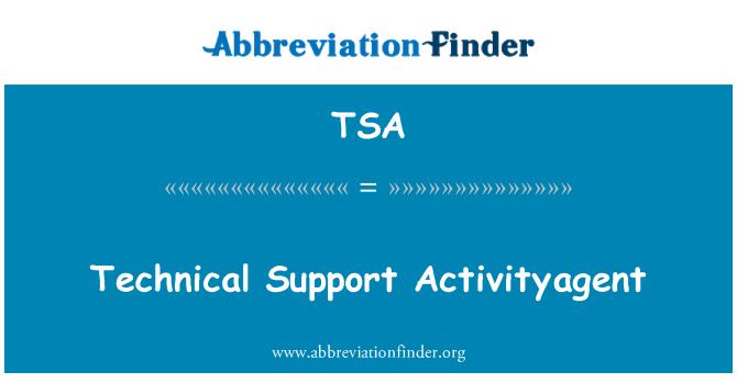 TSA: Activityagent sokongan teknikal