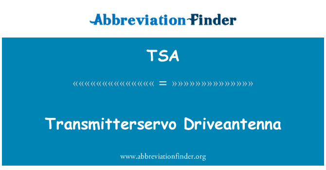 TSA: Transmitterservo Driveantenna