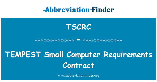 TSCRC: TEMPEST Small Computer Requirements Contract