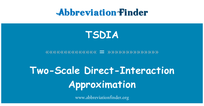 TSDIA: Two-Scale Direct-Interaction Approximation