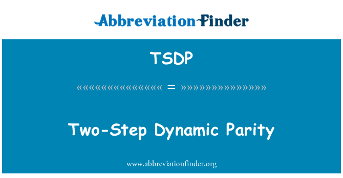 TSDP: Two-Step Dynamic Parity