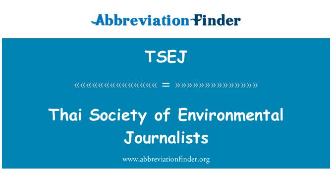 TSEJ: Thaimaan yhteiskunnassa ympäristö-toimittajat