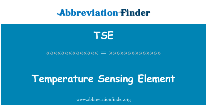 TSE: Temperature Sensing Element