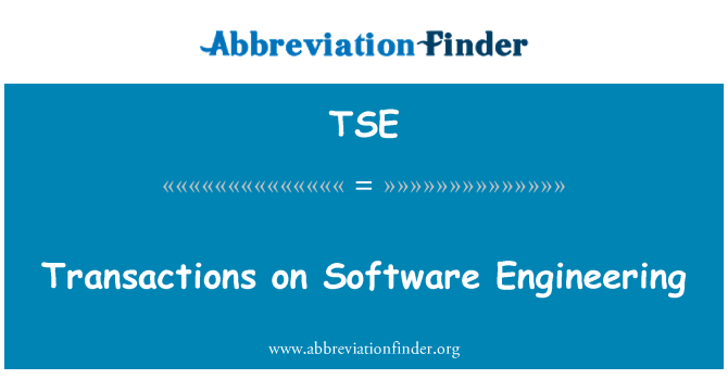 TSE: Transactions on Software Engineering
