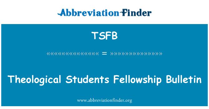 TSFB: Theological Students Fellowship Bulletin