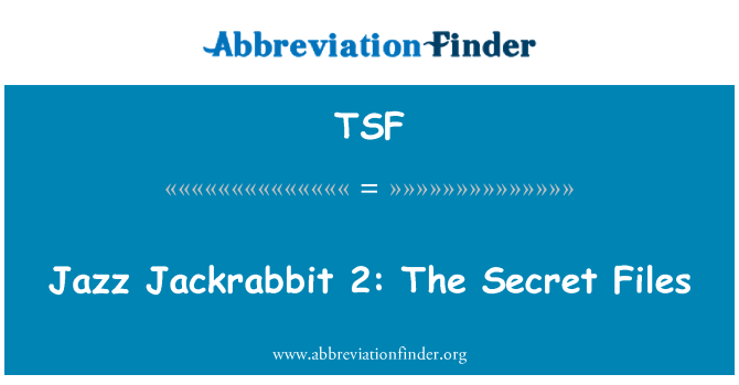 TSF: Jazz Jackrabbit 2: The Secret Files