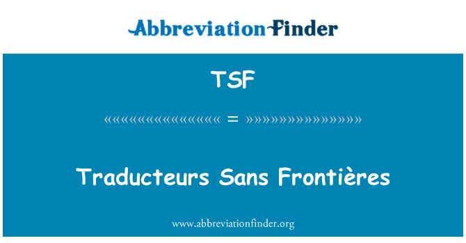 TSF: Traducteurs Sans Frontières