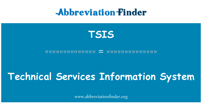 TSIS: Technical Services Information System