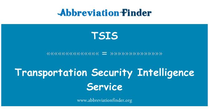 TSIS: Transportation Security Intelligence Service