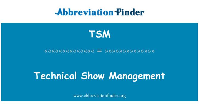 TSM: Technical Show Management