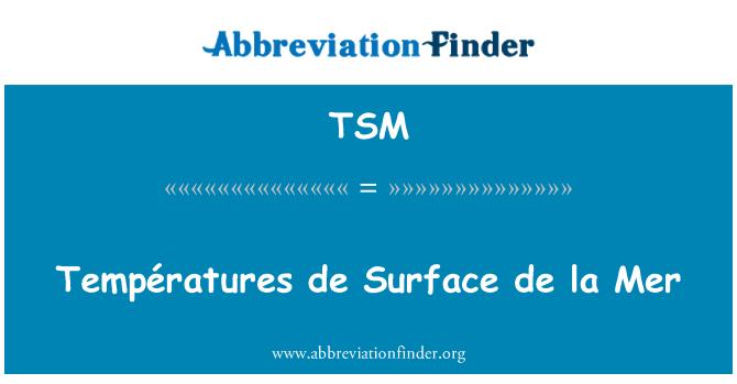 TSM: Températures de Surface de la Mer