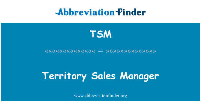 TSM: Territory Sales Manager