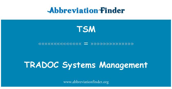 TSM: TRADOC Systems Management