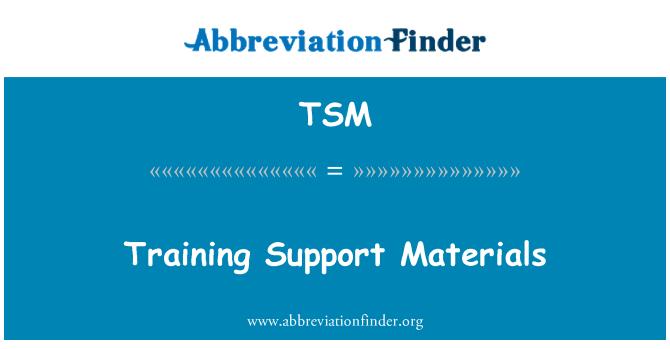 TSM: Training Support Materials