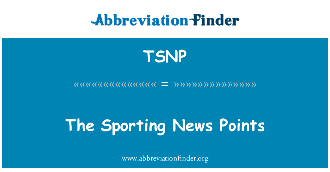 TSNP: The Sporting News Points