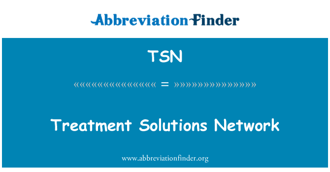 TSN: Treatment Solutions Network