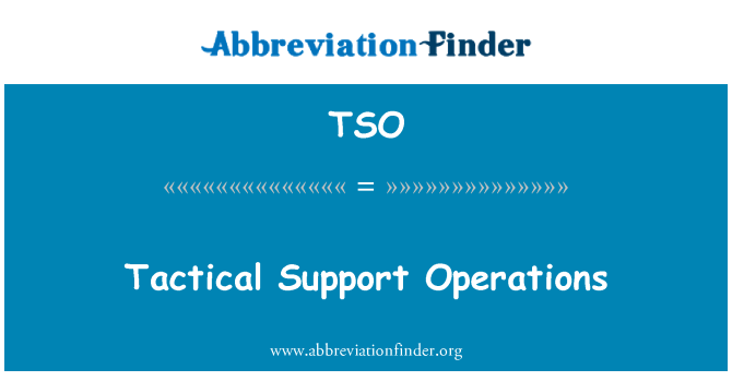 TSO: Tactical Support Operations