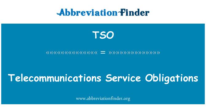 TSO: Telecommunications Service Obligations