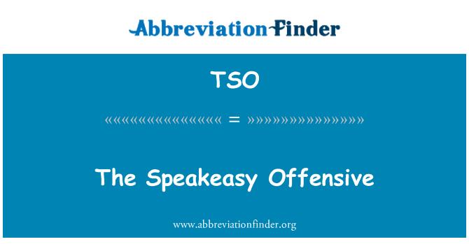 TSO: The Speakeasy Offensive