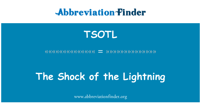TSOTL: The Shock of the Lightning