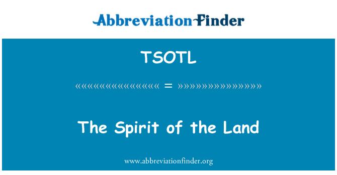 TSOTL: The Spirit of the Land