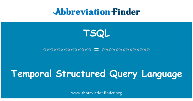 TSQL: Temporal Structured Query Language