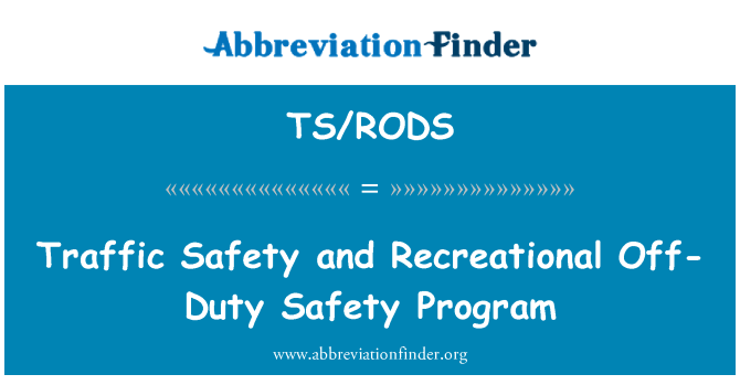 TS/RODS: Traffic Safety and Recreational Off-Duty Safety Program
