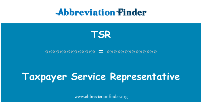 TSR: Taxpayer Service Representative
