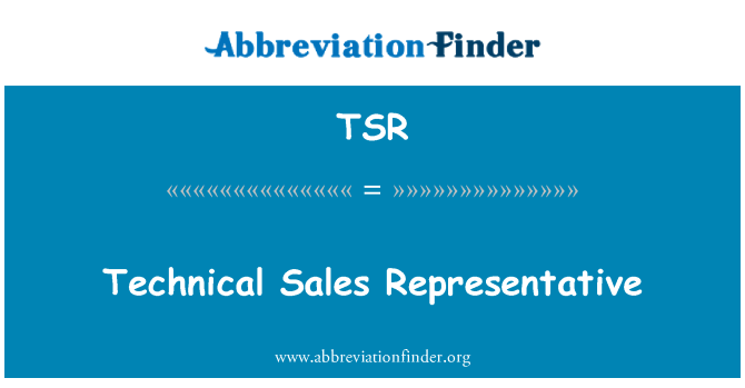 TSR: Technical Sales Representative