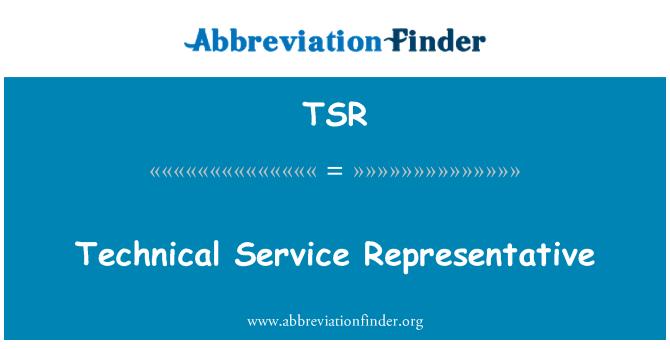 TSR: Technical Service Representative