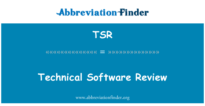 TSR: Technical Software Review