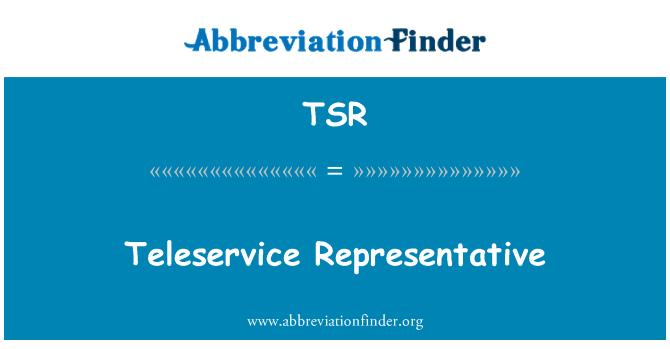 TSR: Teleservice Representative