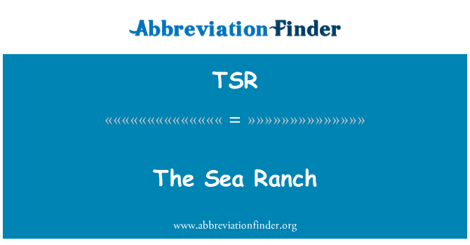 TSR: The Sea Ranch
