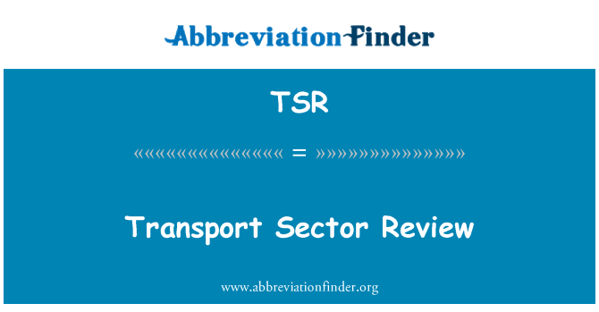TSR: Transport Sector Review