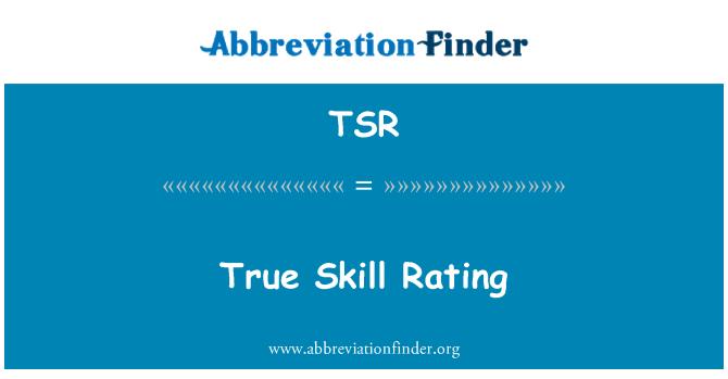 TSR: True Skill Rating
