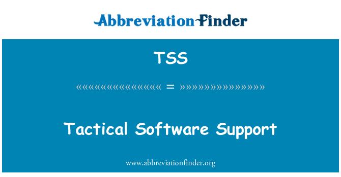 TSS: Tactical Software Support
