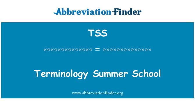 TSS: Terminology Summer School