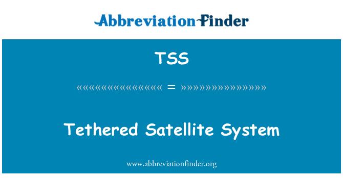 TSS: Tethered Satellite System