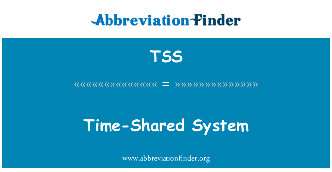 TSS: Time Shared System