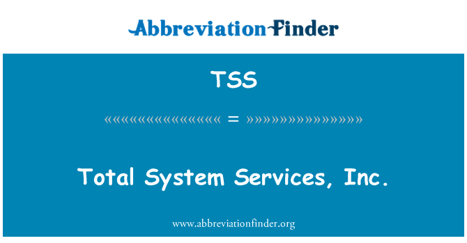 TSS: Total System Services, Inc.
