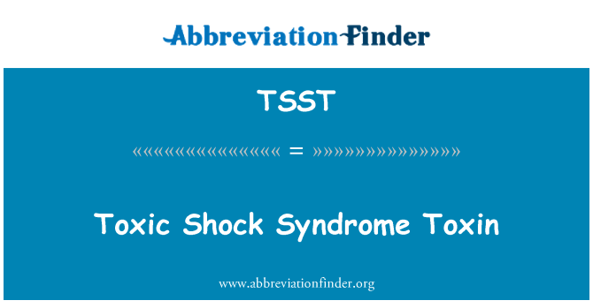 TSST: Toxina del síndrome de Shock tóxico