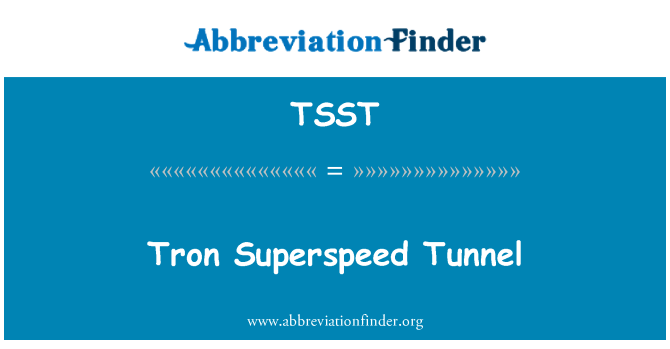 TSST: Tron Superspeed тунел