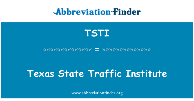 TSTI: Texas State Traffic Institute