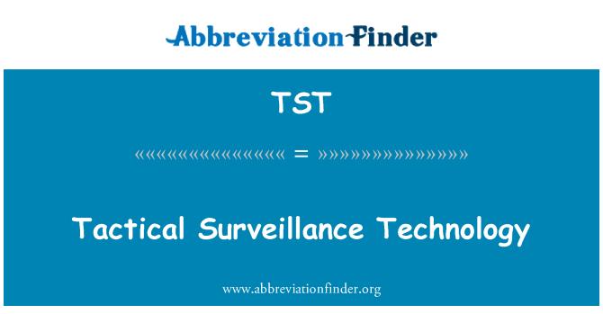 TST: Tactical Surveillance Technology