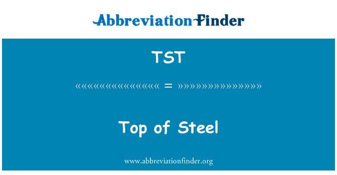 TST: Top of Steel